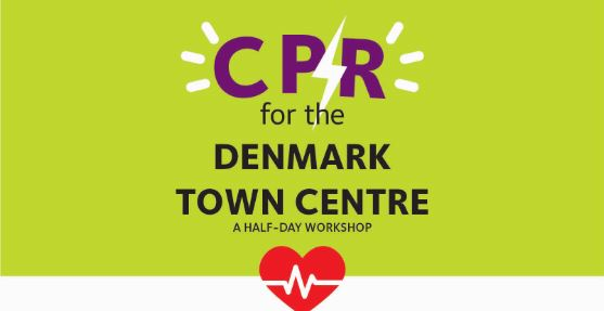 CPR for the Denmark Town Centre - Half Day Workshop